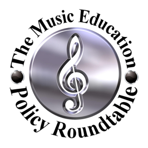 The Music Education Policy Roundtable