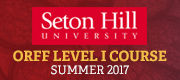 Seton Hill University Orff Level I Course, Summer 2017